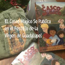 El Casco Mágico publica por la Festejo de la Virgen de Guadalupe!